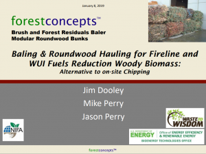 Baling & Roundwood Hauling for Fireline and WUI Fuels Reduction Woody Biomass: Alternative to on-site Chipping